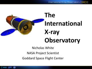 The International  X-ray  Observatory