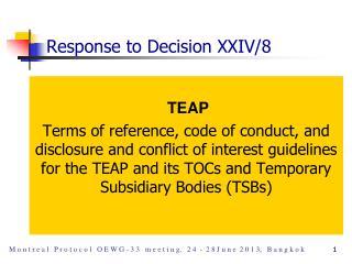 Response to Decision XXIV/8