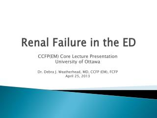 Renal Failure in the ED