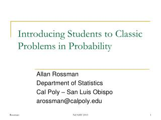 Introducing Students to Classic Problems in Probability