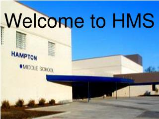 Welcome to HMS
