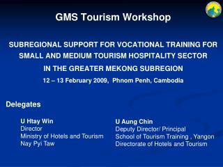 GMS Tourism Workshop
