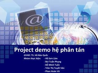 Project demo  hệ phân tán