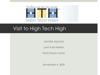 Visit to High Tech High