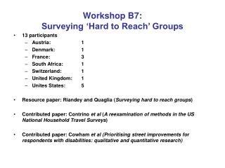 Workshop B7: Surveying 'Hard to Reach' Groups