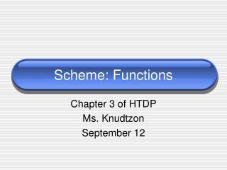 Scheme: Functions