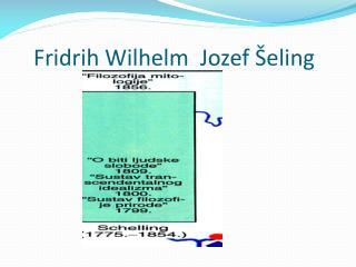 Fridrih Wilhelm  Jozef Šeling