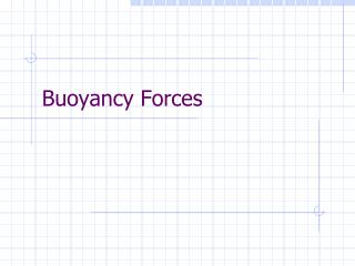 Buoyancy Forces