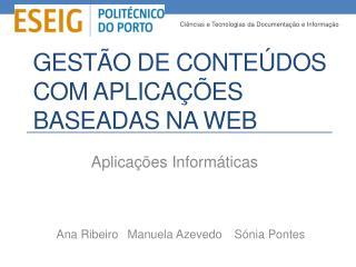 Gestão de Conteúdos com Aplicações Baseadas na Web
