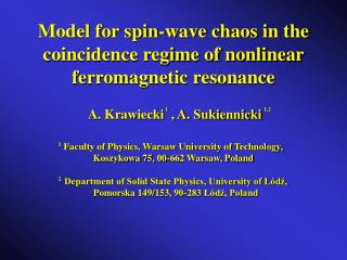 Model for spin-wave chaos in the coincidence regime of nonlinear ferromagnetic resonance