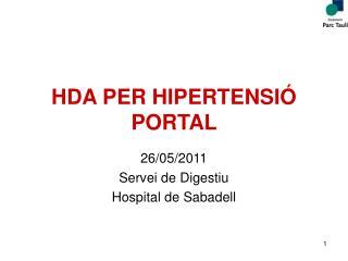 HDA PER HIPERTENSIÓ PORTAL