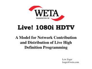 Live! 1080i HDTV