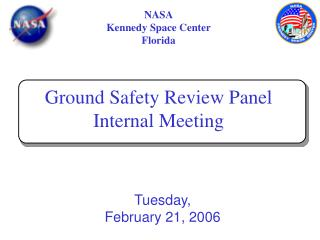 NASA Kennedy Space Center Florida Ground Safety Review Panel Internal Meeting