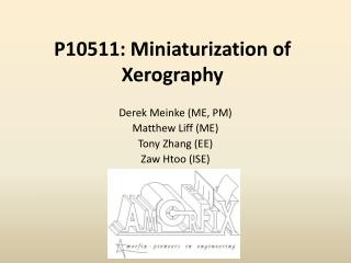 P10511: Miniaturization of Xerography
