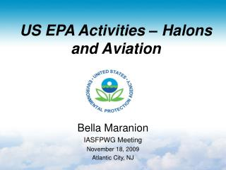US EPA Activities – Halons and Aviation