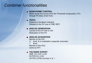 Combiner functionalities