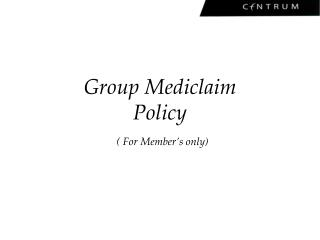 Group Mediclaim  Policy ( For Member's only)