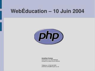 WebÉducation – 10 Juin 2004