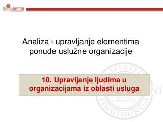 Analiza i upravljanje elementima ponude uslu�ne organizacije