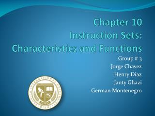 Chapter 10 Instruction Sets: Characteristics and Functions