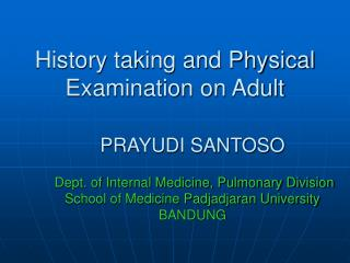 PADJADJARAN UNIVERSITY MEDICAL SCHOOL CLINICAL SKILLS PROGRAM RESPIRATORY SYSTEM