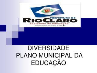 DIVERSIDADE  PLANO MUNICIPAL DA EDUCAÇÃO