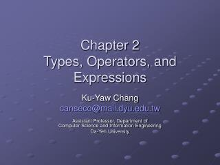 Chapter 2 Types, Operators, and Expressions