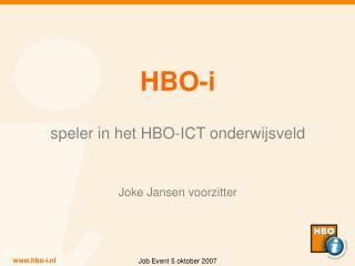 HBO-i speler in het HBO-ICT onderwijsveld Joke Jansen voorzitter
