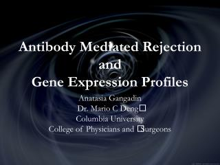 Antibody Mediated Rejection and  Gene Expression Profiles
