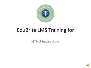 EduBrite  LMS  Training for