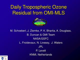 Daily Tropospheric Ozone Residual from OMI-MLS