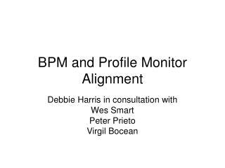 BPM and Profile Monitor Alignment