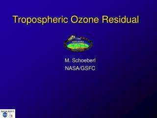 Tropospheric Ozone Residual