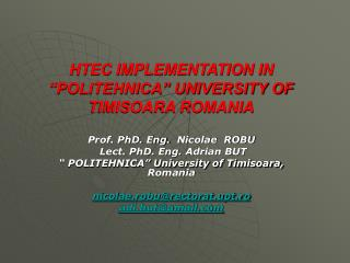 "HTEC IMPLEMENTATION IN ""POLITEHNICA"" UNIVERSITY OF TIMISOARA ROMANIA"
