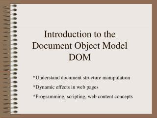 Introduction to the Document Object Model DOM