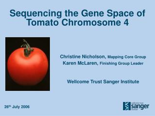 Sequencing the Gene Space of  Tomato Chromosome 4