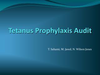 Tetanus Prophylaxis Audit
