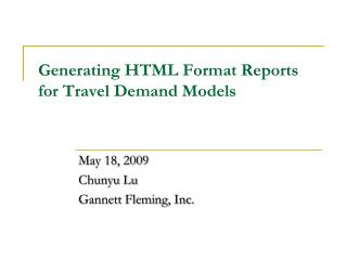 Generating HTML Format Reports for Travel Demand Models