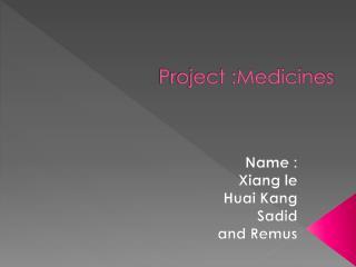 P roject :Medicines
