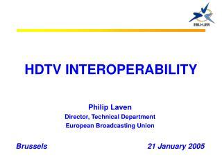HDTV INTEROPERABILITY