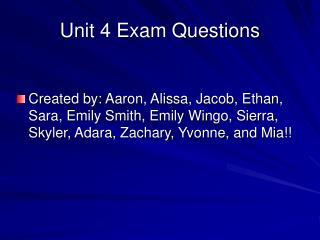 Unit 4 Exam Questions