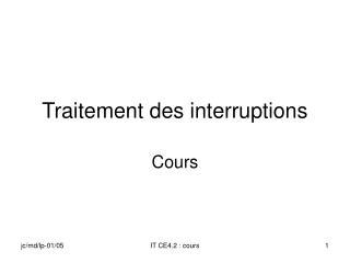 Traitement des interruptions