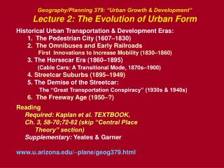 "Geography/Planning 379: ""Urban Growth & Development"" Lecture 2: The Evolution of Urban Form"