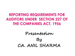 REPORTING REQUIREMENTS FOR AUDITORS UNDER  SECTION 227 OF THE COMPANIES ACT, 1956