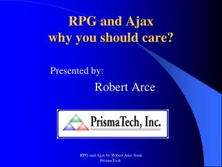 RPG and Ajax  why you should care?