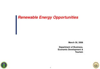 March 30, 2008 Department of Business, Economic Development & Tourism