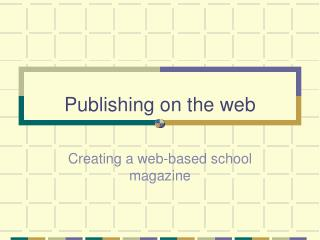 Publishing on the web