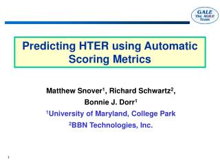 Predicting HTER using Automatic Scoring Metrics