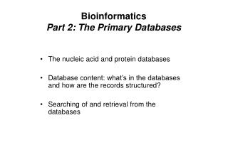 Bioinformatics Part 2: The Primary Databases