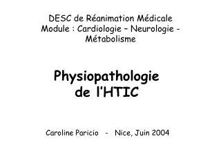 DESC de Réanimation Médicale                  Module : Cardiologie – Neurologie - Métabolisme